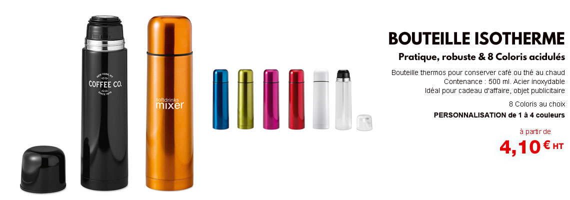 Bouteille isotherme thermos personnalisée publicitaire pas cher. Coloris ; noir, blanc, métal argenté, bleu, vert, orange, rouge, rose